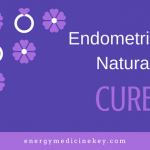 Endometriosis natural cure