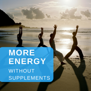 MORE ENERGY without supplements