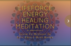 Life Force Energy Healing Meditation